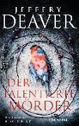Cover-Bild zu Der talentierte Mörder von Deaver, Jeffery