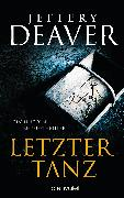Cover-Bild zu Letzter Tanz (eBook) von Deaver, Jeffery