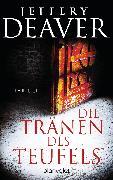Cover-Bild zu Die Tränen des Teufels (eBook) von Deaver, Jeffery