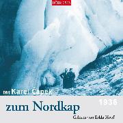 Cover-Bild zu Mit Karel Capek zum Nordkap (Audio Download) von Capek, Karel