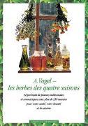 Cover-Bild zu A. Vogel - les herbes des quatre saisons