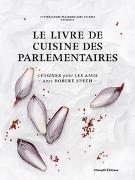 Cover-Bild zu Le livre de cuisine des parlementaires