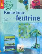 Cover-Bild zu Fantastique Feutrine