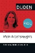 Cover-Bild zu Duden Ratgeber - Mein Arbeitszeugnis. Rechte kennen, Geheimcodes entschlüsseln (eBook) von Kaufmann-Jirsa, Stephanie