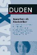 Cover-Bild zu Duden Praxis - Bewerben als Akademiker (eBook) von Dudenredaktion