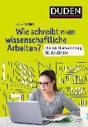 Cover-Bild zu Duden Ratgeber - Wie schreibt man wissenschaftliche Arbeiten? (eBook) von Pospiech, Ulrike