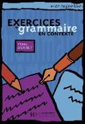 Cover-Bild zu Exercices de grammaire en contexte. Niveau avancé / Livre de l'élève - Kursbuch von Akyüz, Anne