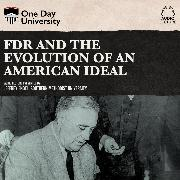 Cover-Bild zu FDR and the Evolution of an American Ideal (Unabridged) (Audio Download)