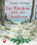 Cover-Bild zu Das Märchen von der Christrose von Niemeyer, Susanne
