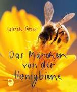 Cover-Bild zu Das Märchen von der Honigbiene von Peters, Ulrich