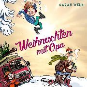 Cover-Bild zu Spaß mit Opa 2: Weihnachten mit Opa (Audio Download) von Welk, Sarah