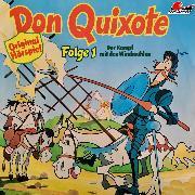 Cover-Bild zu Don Quixote, Folge 1: Der Kampf mit den Windmühlen (Audio Download) von Cervantes, Miguel de
