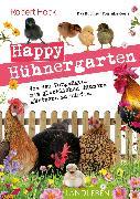 Cover-Bild zu Happy Hühnergarten - Das Buch zur YouTube-Serie (eBook) von Höck, Robert
