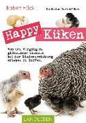 Cover-Bild zu Happy Küken ? Das Buch zur YouTube-Serie von Höck, Robert