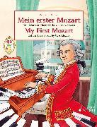 Cover-Bild zu My First Mozart (eBook) von Mozart, Wolfgang Amadeus