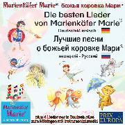 Cover-Bild zu Die besten Kinderlieder von Marienkäfer Marie. Deutsch-Russisch / ****** ***** * ****** ******* **** ********-****** (Audio Download) von Wilhelm, Wolfgang