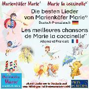 Cover-Bild zu Die besten Kinderlieder von Marienkäfer Marie.Deutsch-Französisch / Les meilleures chansons d'enfant de Marie la coccinelle. Allemand-Francais (Audio Download) von Wilhelm, Wolfgang
