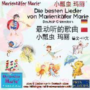 Cover-Bild zu Die besten Kinderlieder von Marienkäfer Marie und ihren Freunden. Deutsch-Chinesisch. ******, *** **, **-*. / The best child songs from Ladybird Marie and her friends. German-Chinese (Audio Download) von Wilhelm, Wolfgang