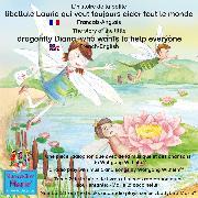 Cover-Bild zu L'histoire de la petite libellule Laurie qui veut toujours aider tout le monde. Francais-Anglais / The story of Diana, the little dragonfly who wants to help everyone. French-English (Audio Download) von Wilhelm, Wolfgang