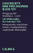 Cover-Bild zu Geschichte der Philosophie Bd. 14: Die Philosophie der neuesten Zeit: Hermeneutik, Frankfurter Schule, Strukturalismus, Analytische Philosophie (eBook) von Röd, Wolfgang