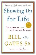 Cover-Bild zu Showing Up for Life von Gates, Bill