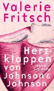 Cover-Bild zu Herzklappen von Johnson & Johnson von Fritsch, Valerie