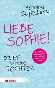 Cover-Bild zu Liebe Sophie! von Sußebach, Henning