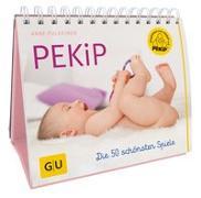 Cover-Bild zu PEKiP: Die 50 schönsten Spiele von Pulkkinen, Anne