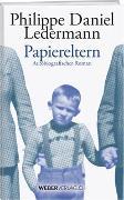 Cover-Bild zu Papiereltern von Ledermann, Philippe Daniel