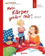 Cover-Bild zu Mein Körper gehört mir! von Geisler, Dagmar