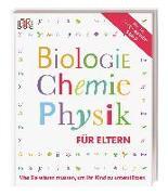 Cover-Bild zu Biologie, Chemie, Physik für Eltern