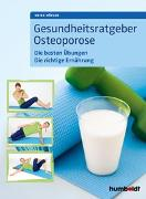 Cover-Bild zu Gesundheitsratgeber Osteoporose von Höfler, Heike