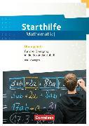 Cover-Bild zu Starthilfe Mathematik. Übungsheft für den Übergang in die gymnasiale Oberstufe von Schierhorn, Uwe
