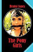 Cover-Bild zu The Pony Girls (eBook) von Jones, Hentai