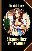 Cover-Bild zu Stepmother in Trouble (eBook) von Jones, Hentai