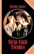 Cover-Bild zu Strip Club Twinks (eBook) von Jones, Hentai