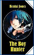 Cover-Bild zu The Boy Hunter (eBook) von Jones, Hentai