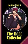 Cover-Bild zu The Debt Collector (eBook) von Jones, Hentai