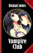 Cover-Bild zu Vampire Club (eBook) von Jones, Hentai