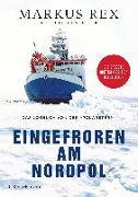 Cover-Bild zu Eingefroren am Nordpol von Rex, Markus