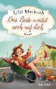 Cover-Bild zu Das Beste wartet noch auf dich (eBook) von Marbach, Lilli