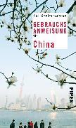 Cover-Bild zu Gebrauchsanweisung für China von Strittmatter, Kai
