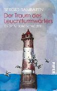 Cover-Bild zu Der Traum des Leuchtturmwärters von Bambaren, Sergio