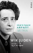 Cover-Bild zu Wir Juden (eBook) von Arendt, Hannah