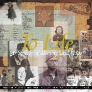 Cover-Bild zu Museum of Jewish Heritage - A Living Mem: To Life: 36 Stories of Memory and Hope