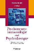 Cover-Bild zu Dimsdale, Joel E. (Vorb.): Psychoneuroimmunologie und Psychotherapie (eBook)
