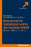 Cover-Bild zu Knecht, Alban (Hrsg.): Ressourcen im Sozialstaat und in der Sozialen Arbeit (eBook)