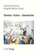 Cover-Bild zu Chemie - Kultur - Geschichte (eBook) von Weiss, Burghard (Hrsg.)