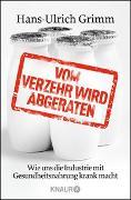 Cover-Bild zu Vom Verzehr wird abgeraten von Grimm, Hans-Ulrich