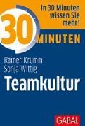 Cover-Bild zu 30 Minuten Teamkultur von Krumm, Rainer
